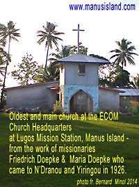 photo of church on Manus from missionary work of Friedrich Doepke and his wife Maria Doepke who were among the first white people to come to N�Dranou and Yiringou in 1926