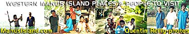CLICK TO SEE Western Manus Island - safe friendly tourist  haven